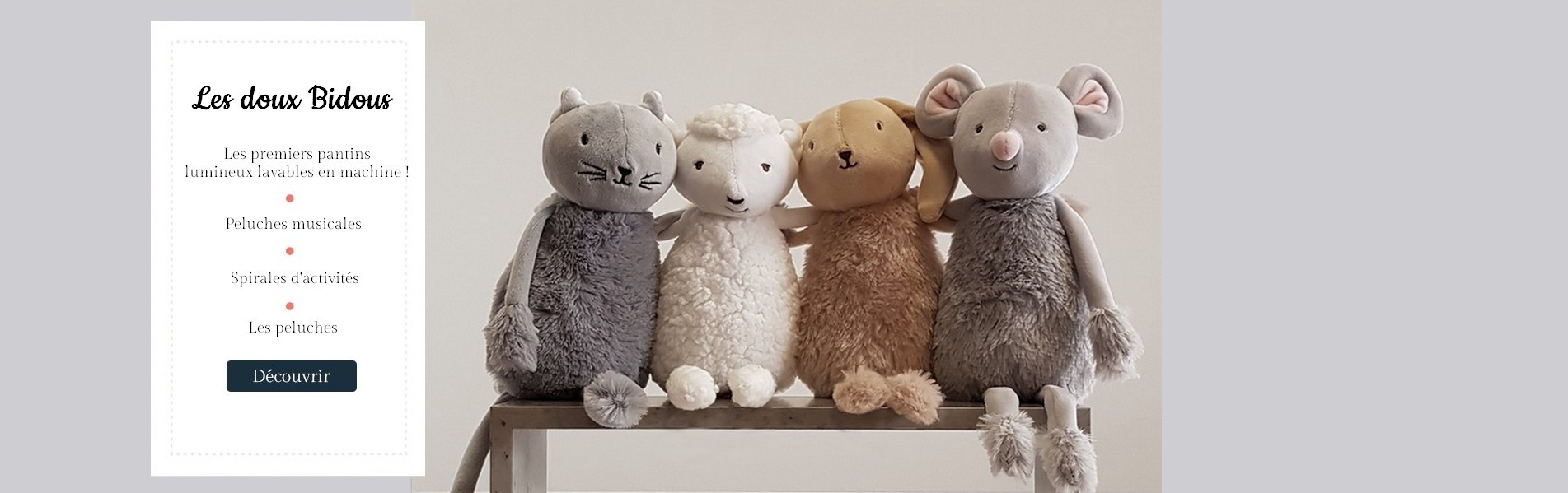 La collection Les doux Bidous